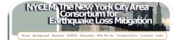 The New York City Consortium for Earthquake Loss Mitigation (NYCEM)